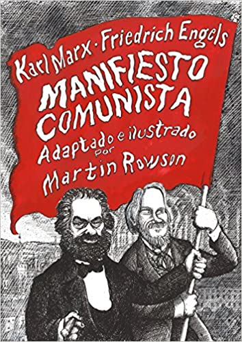 Manifiesto Comunista Best Seller Cómic Spanish Edition Marx Karl Engels Friedrich Rowson Martin Jaime Enrique Collyer Canales 9788466347617 Books