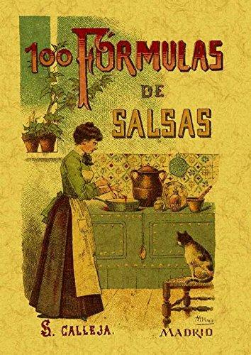 100 Formulas Para Preparar Salsas. Recetas Exquisitas y Variadas ...