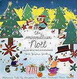 Un merveilleux Noël - un livre Pop Up pour un hiver enchanté