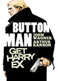 Button Man: Get Harry Ex