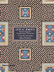 Celtic Knots: Mastering the Traditional Patterns