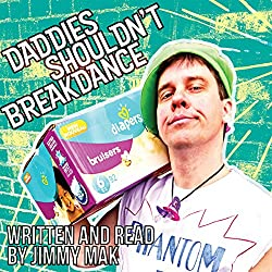 Daddies Shouldn't Breakdance