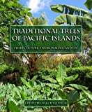 img - for Traditional Trees of Pacific Islands: The Culture, Environment And Use book / textbook / text book