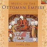 Music of Ottoman Empire-Turkish Classical