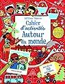 Cahier d'activités Autour du monde par Gilpin