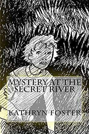 Mystery at the Secret River