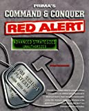 Command and Conquer: Red Alert (Prima's Unauthorized Secrets of the Games Series): Red Alert Guide