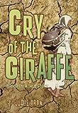 Cry of the Giraffe, Judie Oron, 1554512719