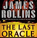 The Last Oracle: A Sigma Force Novel, Book 5 Hörbuch von James Rollins Gesprochen von: Peter Jay Fernandez