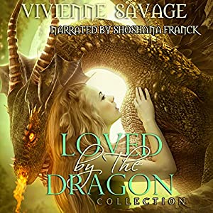 Loved by the Dragon Collection Audiobook