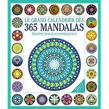 GRAND CALENDRIER DES 365 MANDALAS (LE) 2017