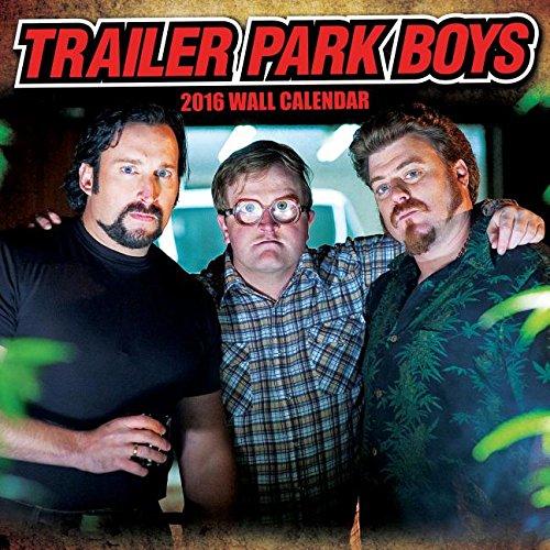 Trailer Park Boys 2016 Monthly Wall Calendar (Trailer Park Boys Calendar compare prices)