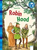Der Bücherbär: Klassiker für Erstleser: Robin Hood
