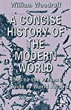 A Concise History of the Modern World 9780333971635