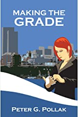 Making the Grade (A Police Procedural) Kindle Edition