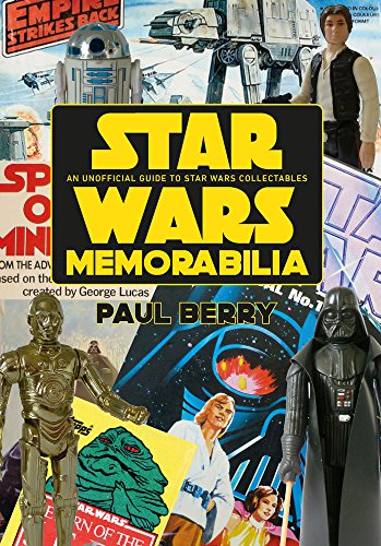 Star Wars Toy Guide (Star Wars Memorabilia: An Unofficial Guide to Star Wars Collectables)