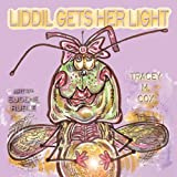 Liddil Gets Her Light, Tracey M. Cox, 1616331518