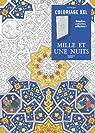 Mille et une nuits: Coloriage XXL par Leblanc