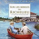 Sur les berges du Richelieu [On the Banks of the Richelieu]: La faute de monsieur le curé | Jean-Pierre Charland