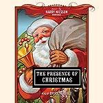 The Presence of Christmas |  Various, New Millennium Audio - producer