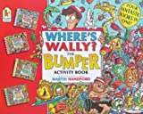 Where's Wally?: Bumper Activity Book (Where's Wally?) by Martin Handford (1999-09-06)