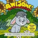 Awesome Jumbo Coloring Book for Kids: 50 Large Animal Coloring Pages (Animal Coloring Book) (Volume 6)