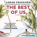 The Best of Us: A Novel | Sarah Pekkanen
