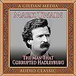 The Man That Corrupted Hadleyburg | Mark Twain