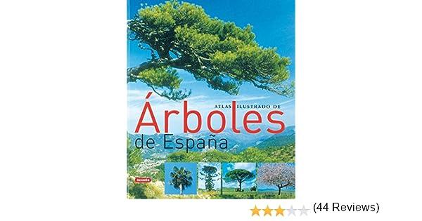 Arboles De España,Atlas Ilustrado de Equipo Susaeta 27 oct 2006 ...