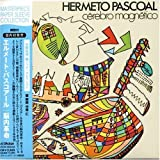 Cerebro Magnetico by Pascoal, Hermeto (2006-10-30?