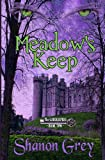 Meadow's Keep, Shanon Grey, 1484939352