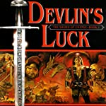 Devlin's Luck: Book I of The Sword of Change | Patricia Bray