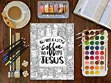 A Christian Colouring Book: All I Need is a