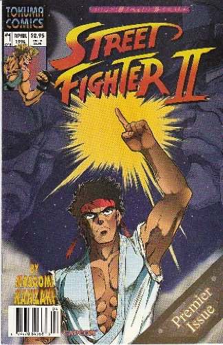 Street Fighter II ~ Street Fighter II Comic Book #1 ~ Tokuma Comics