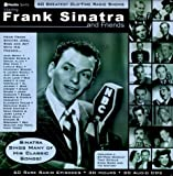 Frank Sinatra and Friends : 60 Greatest Old Time Radio Shows with Book