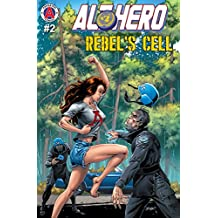 Alt-Hero #2: Rebel's Cell (Alt★Hero)