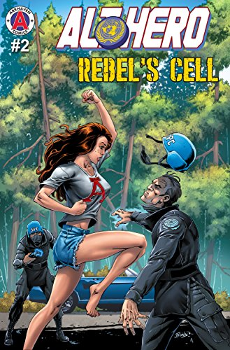 Alt-Hero #2: Rebel's Cell (Alt Series)