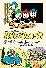 Pato Donald por Carl Barks. A Cidade Fantasma - Volume 4
