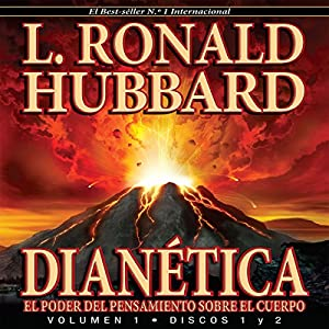 Dianetica: El poder del pensamiento sobre el cuerpo [Dianetics: The Power of Thought on the Body] Audiobook