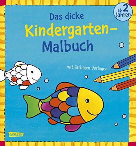 Das dicke Kindergarten-Malbuch: Mit farbigen Vorlagen und lustiger ...