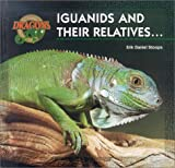Iguanids and Their Relatives, Erik Daniel Stoops, 1890475017