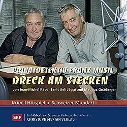 Dreck am Stecken (Privatdetektiv Franz Musil 8)