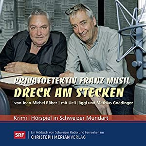 Dreck am Stecken (Privatdetektiv Franz Musil 8) Performance