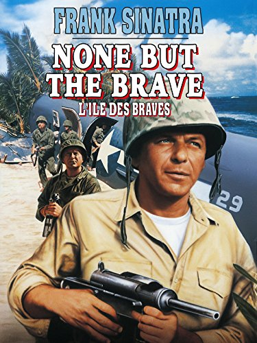 None But The Brave (1965) by