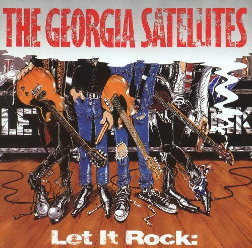 Georgia Satellites - Let It Rock - Zortam Music