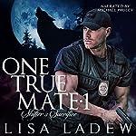 One True Mate 1: Shifter's Sacrifice | Lisa Ladew