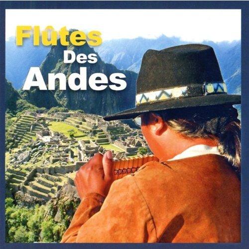 Les Plus Belles Melodies by Flute Des Andes
