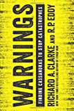 Warnings is the story of the future of national security, threatening technologies, the U.S. economy, and possibly the fate of civilization.   In Greek mythology Cassandra foresaw calamities, but was cursed by the gods to be ignored. Modern-day Ca...