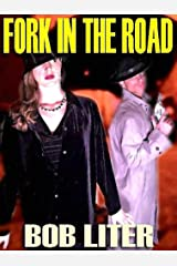 Fork in the Road: A Thriller Kindle Edition