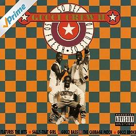 Gucci Crew II So Def So Fresh So Stupid